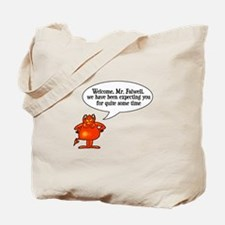 Welcome to Hell Jerry Falwell Tote Bag