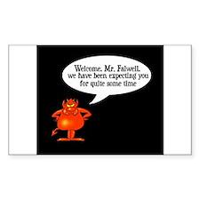 Welcome to Hell Jerry Falwell Sticker (Rectangular