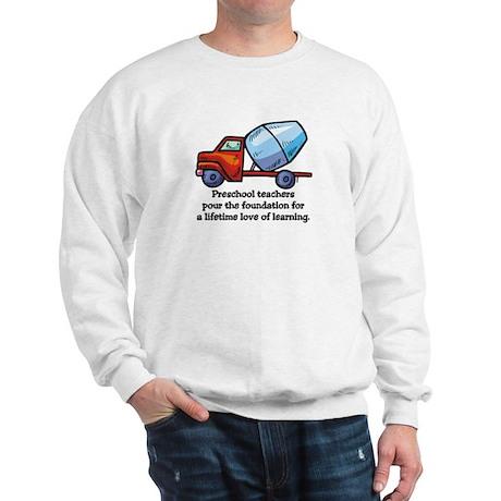 Preschool Teacher Gift Ideas Sweatshirt