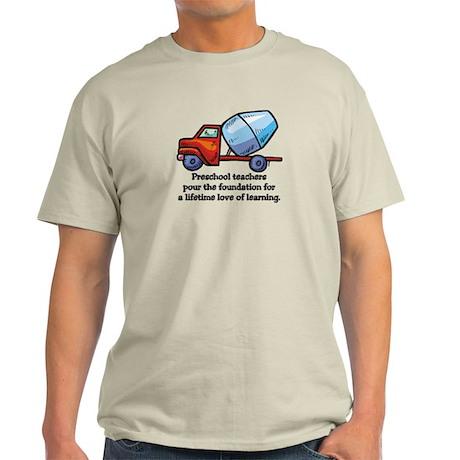 Preschool Teacher Gift Ideas Light T-Shirt