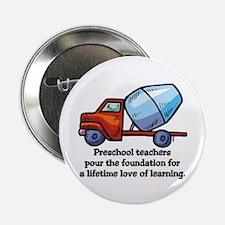 """Preschool Teacher Gift Ideas 2.25"""" Button (10 pack"""