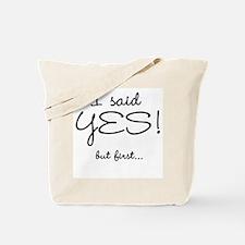 I Said Yes Bachelorette Tote Bag