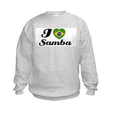 I love Samba Sweatshirt