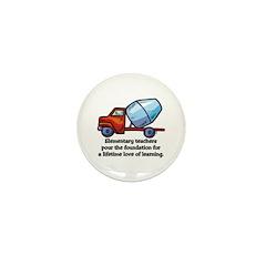 Elementary Teacher Gifts Mini Button (10 pack)