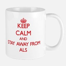 Keep calm and stay away from Als Mugs