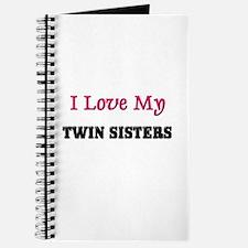 I LOVE MY TWIN-SISTERS Journal