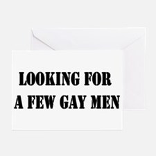 Looking For a Few Gay Men Greeting Cards (Package