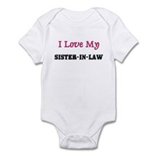 I LOVE MY SISTER-IN-LAW Infant Bodysuit