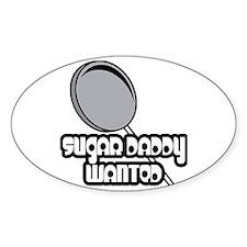 Sugar Daddy Wanted Oval Decal