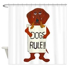 Dachshund Dogs Rule Shower Curtain