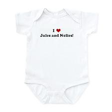I Love Jules and Nolies! Infant Bodysuit