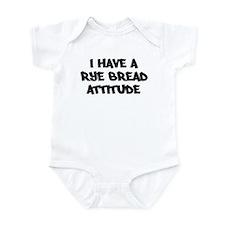 RYE BREAD attitude Infant Bodysuit