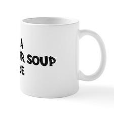 HOT AND SOUR SOUP attitude Mug
