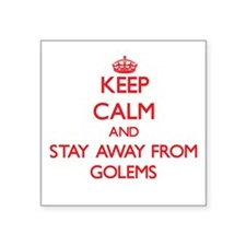 Keep calm and stay away from Golems Sticker