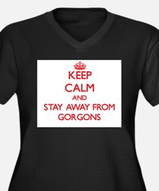 Keep calm and stay away from Gorgons Plus Size T-S