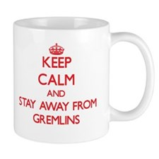 Keep calm and stay away from Gremlins Mugs