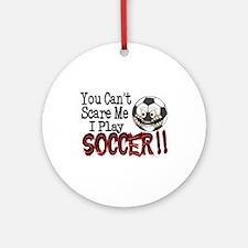 Soccer - No Fear Ornament (Round)