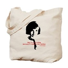 Jackie Kennedy's quote Tote Bag