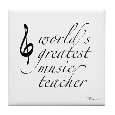world's greatest music teache Tile Coaster