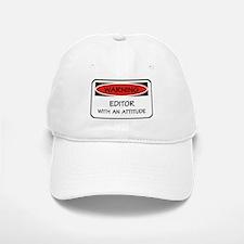 Attitude Editor Baseball Baseball Cap