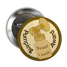 """Brass Award (2 Months) 2.25"""" Button"""