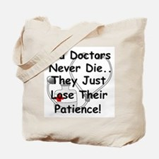 Cool Orthopedic surgeon Tote Bag