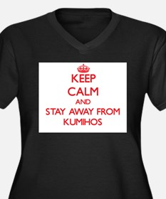 Keep calm and stay away from Kumihos Plus Size T-S