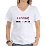 I LOVE MY GREAT-UNCLE Women's V-Neck T-Shirt