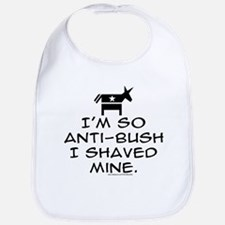 So Anti-Bush I shaved mine Bib