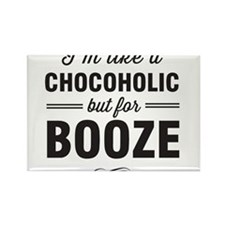 Chocoholic but for booze Magnets
