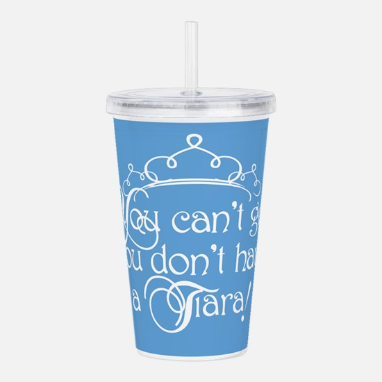 cant-go-tiara_b.png Acrylic Double-wall Tumbler