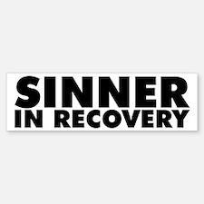 Sinner in Recovery Bold Bumper Bumper Bumper Sticker
