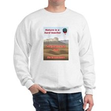 Nature teacher Sweatshirt