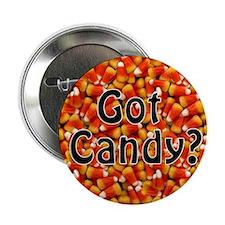 Got Candy? Halloween Button