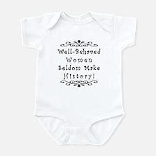 Well-Behaved Women Infant Bodysuit