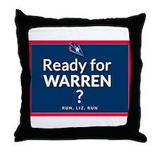 Ready for Warren? Throw Pillow