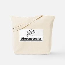 Mulchologist Tote Bag