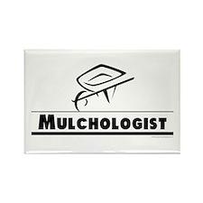 Mulchologist Rectangle Magnet