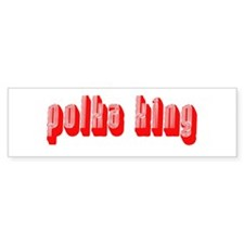 Polka King Bumper Bumper Sticker