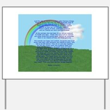 RainbowBridge2.jpg Yard Sign