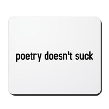 poetry doesnt suck Mousepad