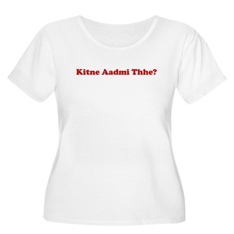 kitney aadmi thhe? Women's Plus Size Scoop Neck T