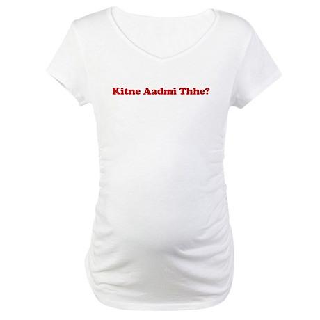 kitney aadmi thhe? Maternity T-Shirt