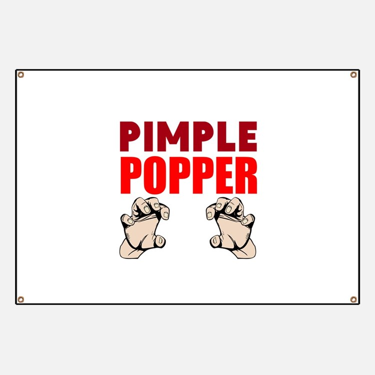 Pimple Popper Banner