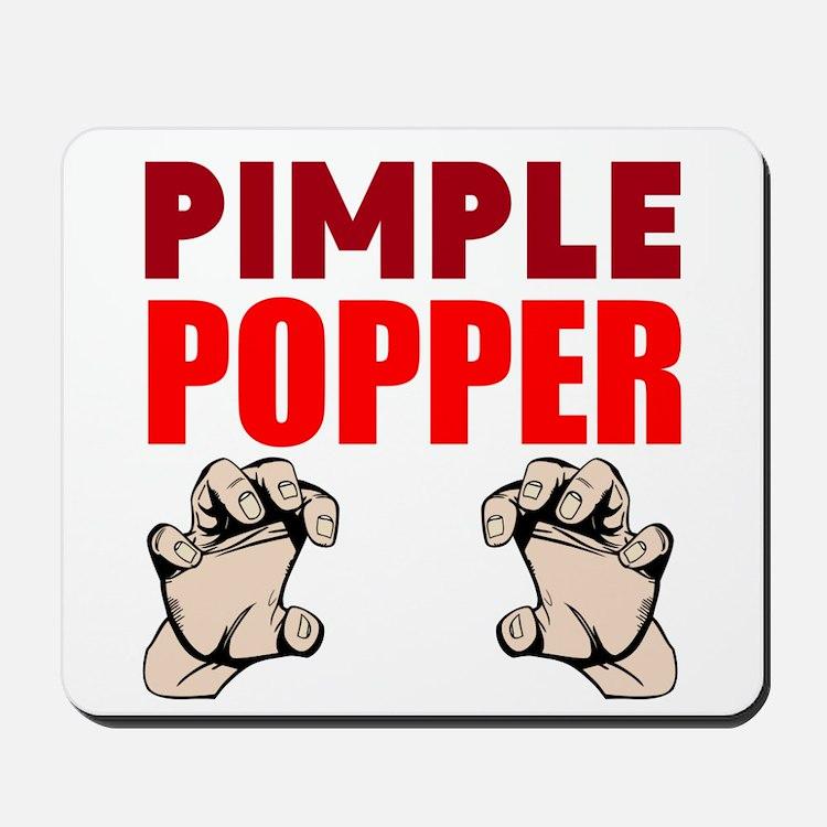Pimple Popper Mousepad