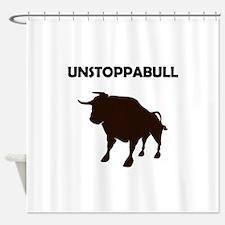Unstoppabull (Unstoppable Bull) Shower Curtain