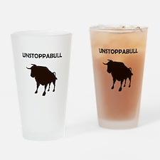 Unstoppabull (Unstoppable Bull) Drinking Glass