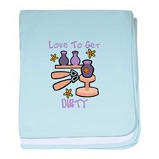 Love to Get Dirty baby blanket