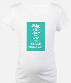 Keep Calm & Ask The Stage Manager Shirt