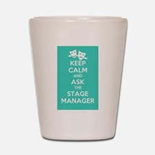 Unique Stage manager Shot Glass